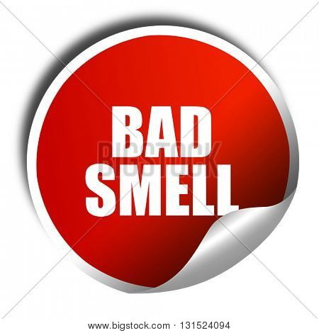 bad smell, 3D rendering, a red shiny sticker