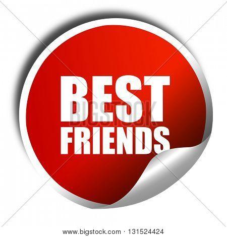 best friends, 3D rendering, a red shiny sticker