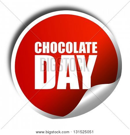 chocolate day, 3D rendering, a red shiny sticker
