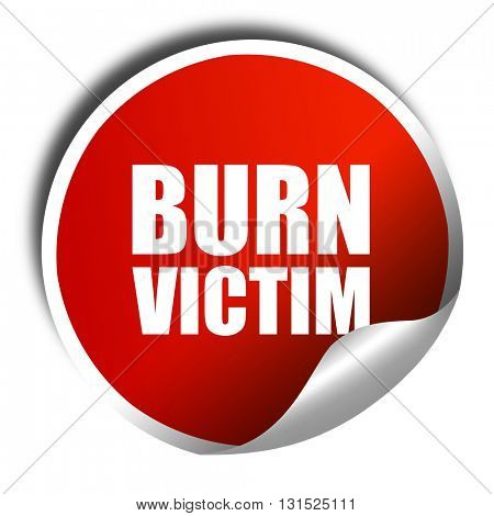 burn victim, 3D rendering, a red shiny sticker