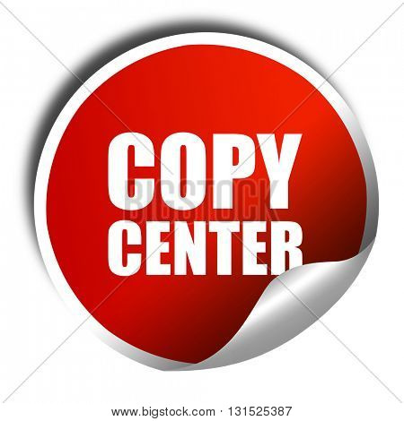 copycenter, 3D rendering, a red shiny sticker