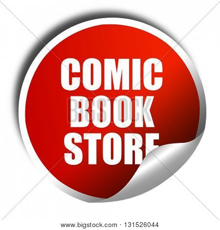 comic book store, 3D rendering, a red shiny sticker
