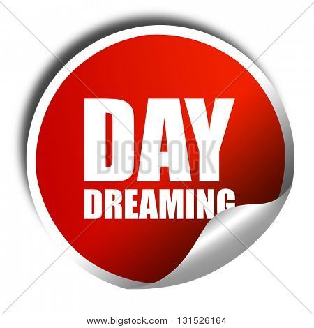 day dreaming, 3D rendering, a red shiny sticker