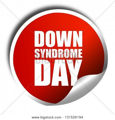 down syndrome day, 3D rendering, a red shiny sticker