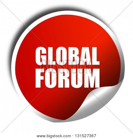 global forum, 3D rendering, a red shiny sticker