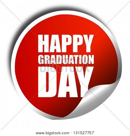 happy graduation day, 3D rendering, a red shiny sticker