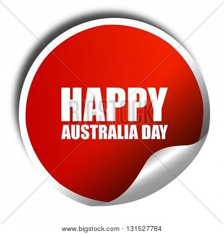 happy australia day, 3D rendering, a red shiny sticker