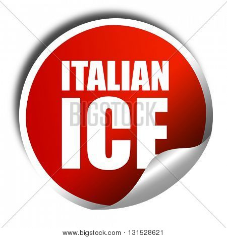 italian ice, 3D rendering, a red shiny sticker