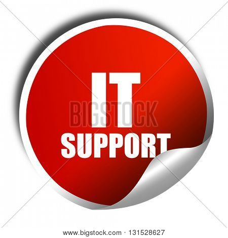 it support, 3D rendering, a red shiny sticker