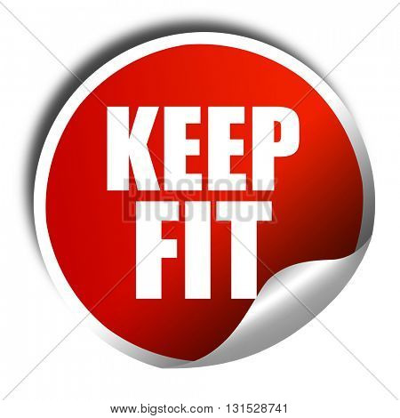 keep fit, 3D rendering, a red shiny sticker