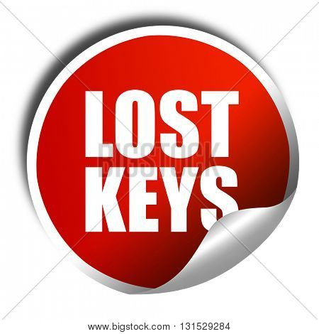 lost keys, 3D rendering, a red shiny sticker