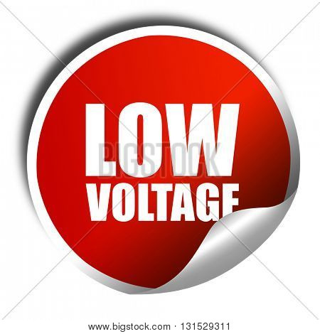 low voltage, 3D rendering, a red shiny sticker