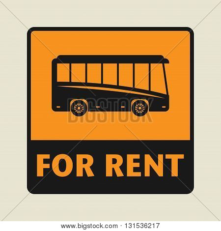 Bus For Rent icon or sign, vector illustration