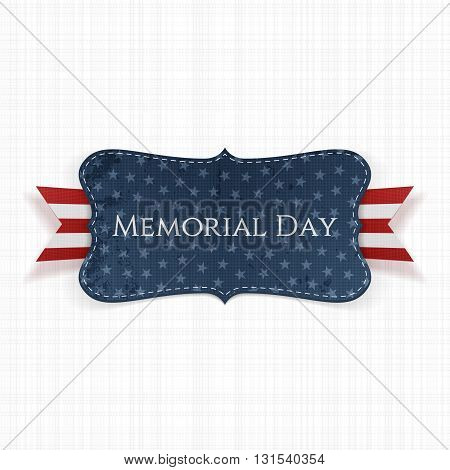 Memorial Day textile Label and Ribbon. National American Holiday Background Template. Vector Illustration