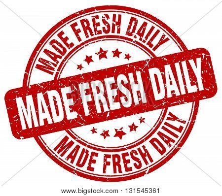 made fresh daily red grunge round vintage rubber stamp.made fresh daily stamp.made fresh daily round stamp.made fresh daily grunge stamp.made fresh daily.made fresh daily vintage stamp.