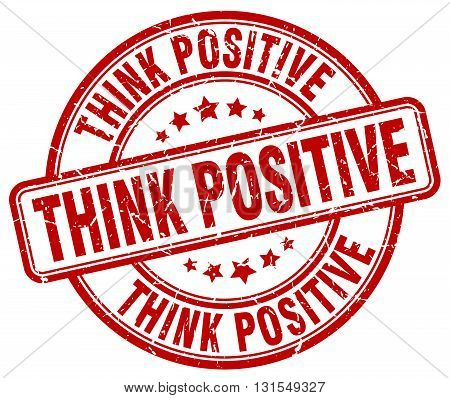 Think Positive Red Grunge Round Vintage Rubber Stamp.think Positive Stamp.think Positive Round Stamp