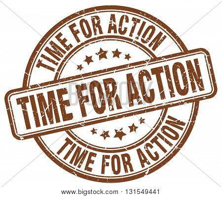 Time For Action Brown Grunge Round Vintage Rubber Stamp.time For Action Stamp.time For Action Round