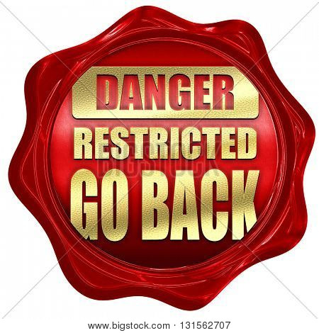 Go back sign, 3D rendering, a red wax seal