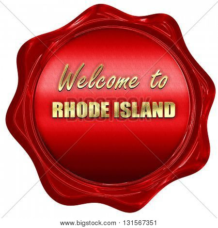 Welcome to rhode island, 3D rendering, a red wax seal