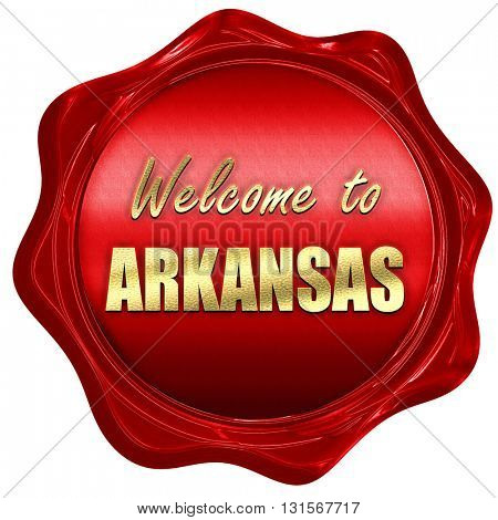 Welcome to arkansas, 3D rendering, a red wax seal