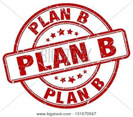 plan b red grunge round vintage rubber stamp.plan b stamp.plan b round stamp.plan b grunge stamp.plan b.plan b vintage stamp.