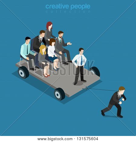 Pull the strap, drudge team leader leadership. Businessman pulls platform colleagues. Flat 3d isometry isometric style web site app icon set concept vector illustration. Creative people collection.