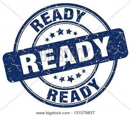 ready blue grunge round vintage rubber stamp.ready stamp.ready round stamp.ready grunge stamp.ready.ready vintage stamp.