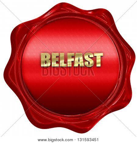 belfast, 3D rendering, a red wax seal