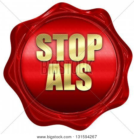 stop ALS, 3D rendering, a red wax seal
