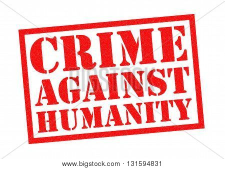 CRIME AGAINST HUMANITY red Rubber Stamp over a white background.