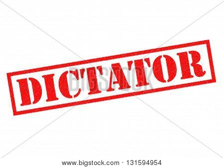 DICTATOR red Rubber Stamp over a white background.