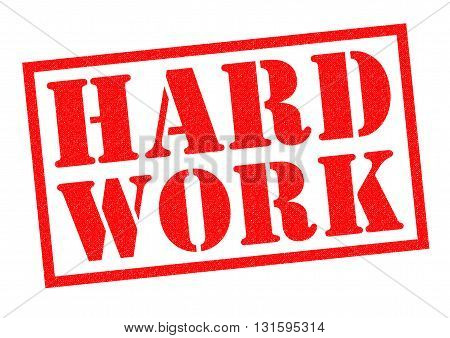 HARD WORK red Rubber Stamp over a white background.