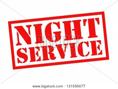 NIGHT SERVICE red Rubber Stamp over a white background.