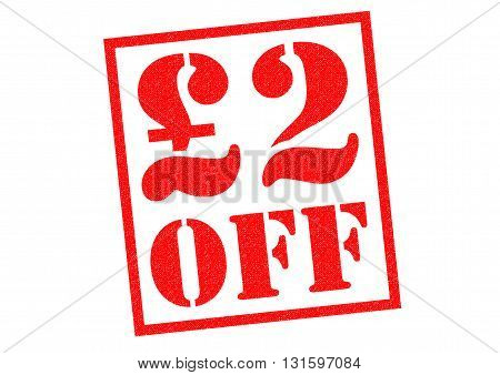 £2 OFF red Rubber Stamp over a white background.