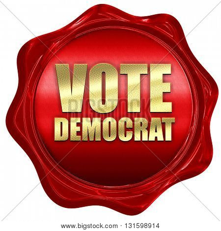 vote democrat, 3D rendering, a red wax seal