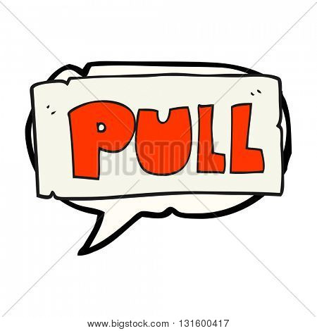 freehand drawn speech bubble cartoon door pull sign