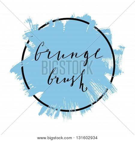 Vector splash in a frame, hand drawn painted banner with handwritten text, modern grunge brushed poster