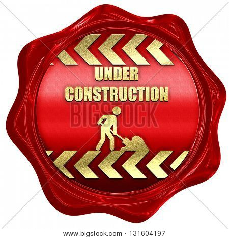 Under construction sign, 3D rendering, a red wax seal