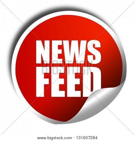 news feed, 3D rendering, a red shiny sticker