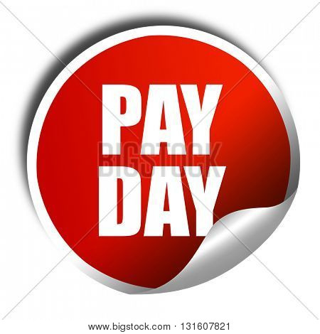 pay day, 3D rendering, a red shiny sticker
