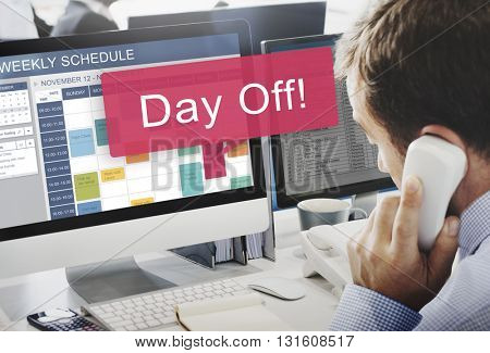 Day Off Free Time Holiday Vacation Benefit Concept