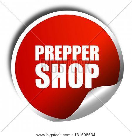 prepper shop, 3D rendering, a red shiny sticker
