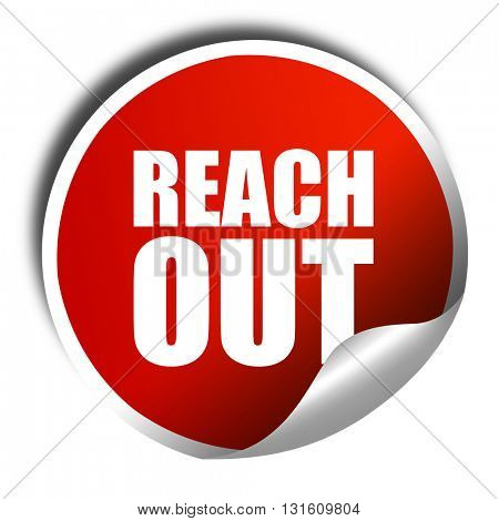 reach out, 3D rendering, a red shiny sticker