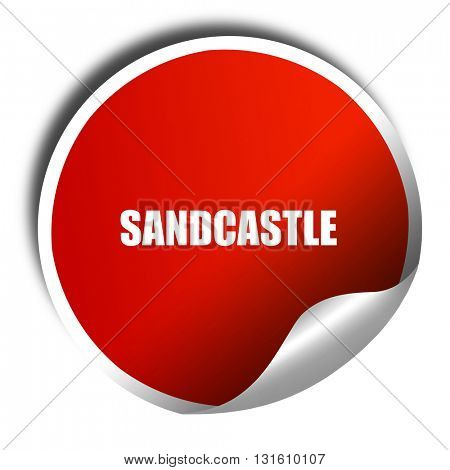 sandcastle, 3D rendering, a red shiny sticker