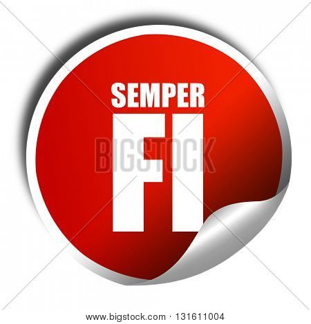 Semper fi, 3D rendering, a red shiny sticker