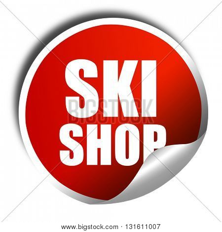 ski shop, 3D rendering, a red shiny sticker