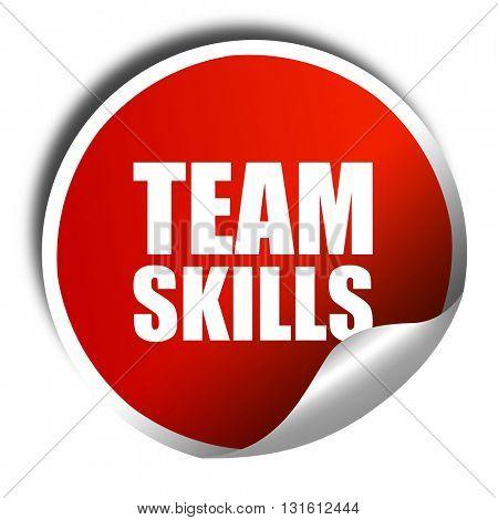 team skills, 3D rendering, a red shiny sticker