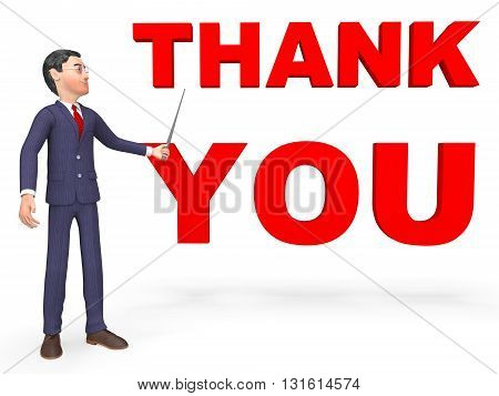 Thank You Represents Business Person And Businessman 3D Rendering