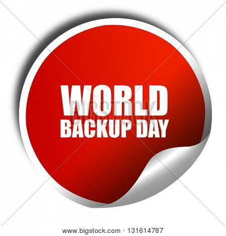 world backup day, 3D rendering, a red shiny sticker