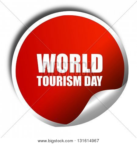 world tourism day, 3D rendering, a red shiny sticker